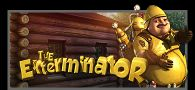 The Exterminator Online Slot Machine